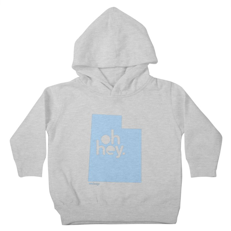 Oh Hey - Utah Kids Toddler Pullover Hoody by 144design