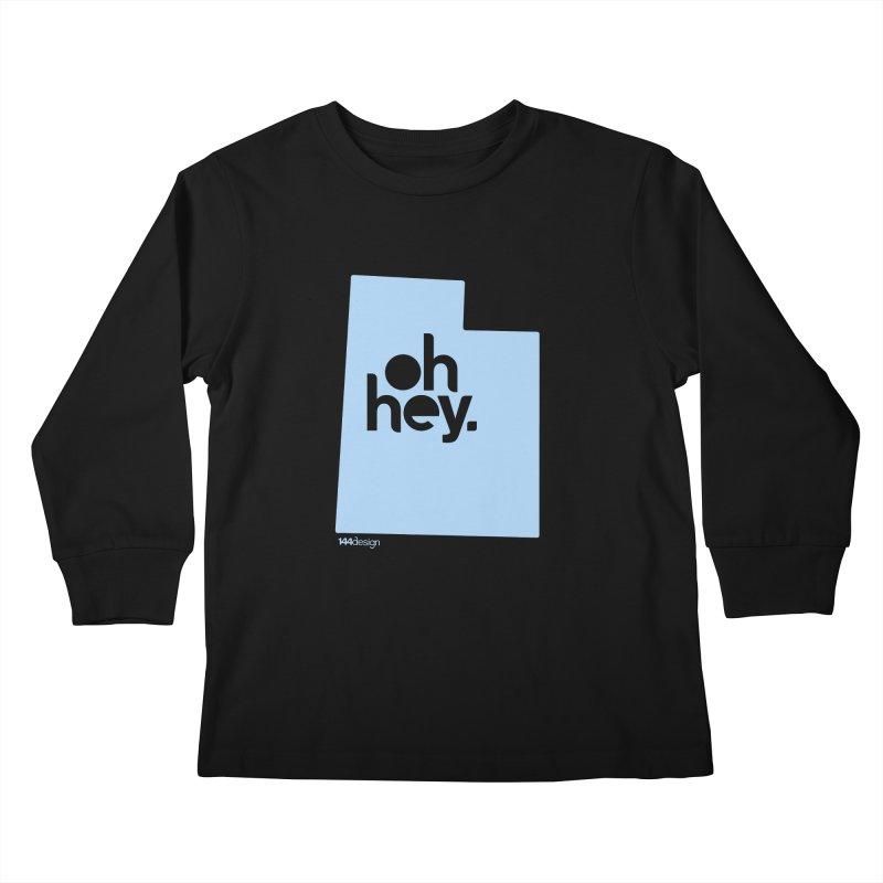 Oh Hey - Utah Kids Longsleeve T-Shirt by 144design