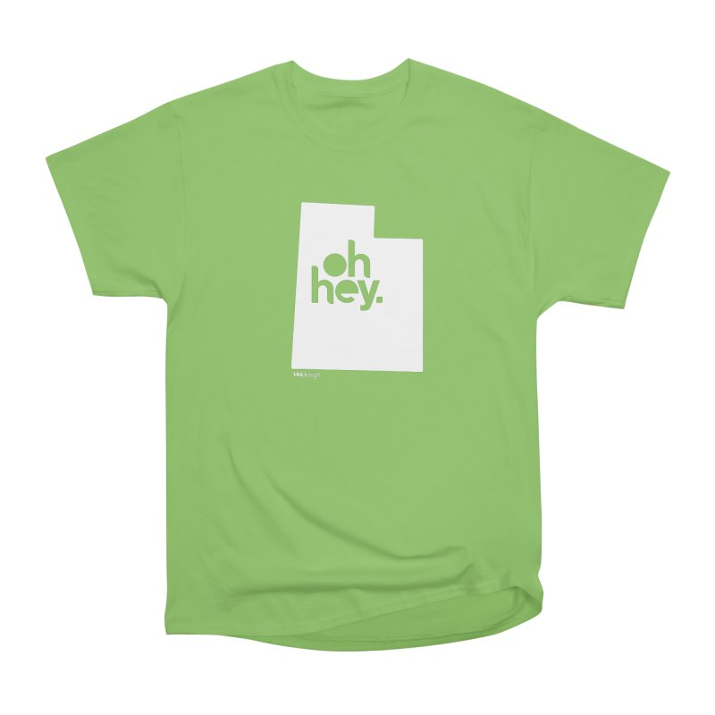 Oh Hey : Utah (White) Women's Heavyweight Unisex T-Shirt by 144design