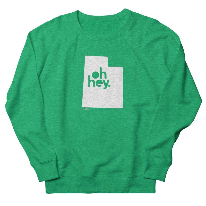 Oh Hey : Utah (White) Women's Sweatshirt by 144design