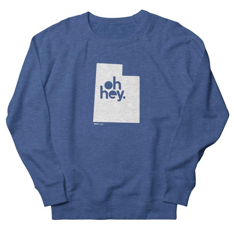 Oh Hey : Utah (White) Men's Sweatshirt by 144design