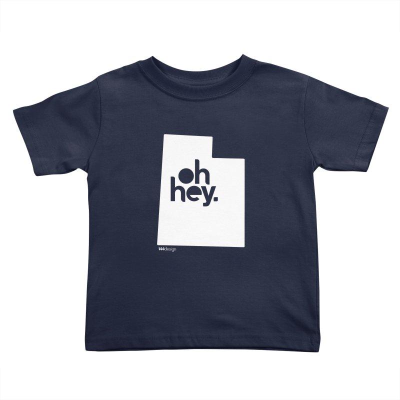 Oh Hey : Utah (White) Kids Toddler T-Shirt by 144design