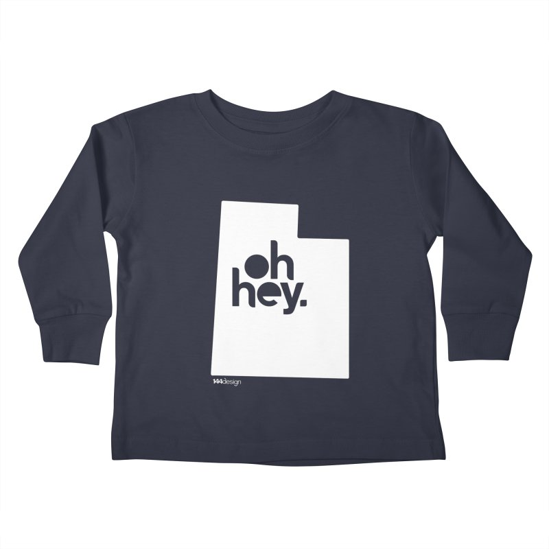 Oh Hey : Utah (White) Kids Toddler Longsleeve T-Shirt by 144design