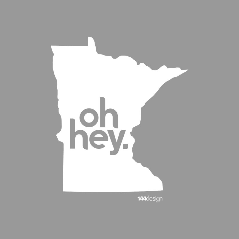Oh Hey : Minnesota (White) Women's Pullover Hoody by 144design