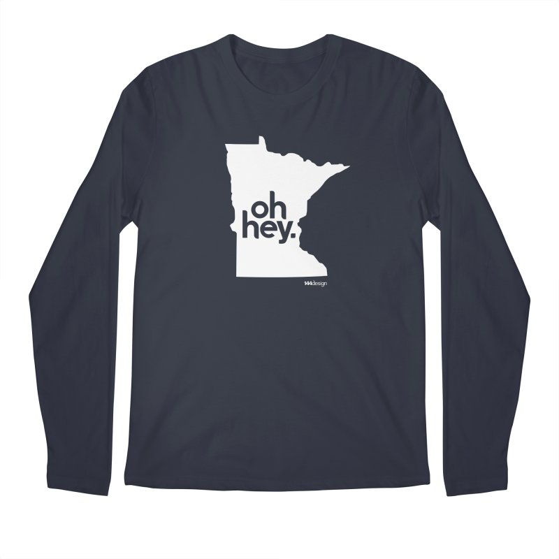 Oh Hey : Minnesota (White) Men's Regular Longsleeve T-Shirt by 144design
