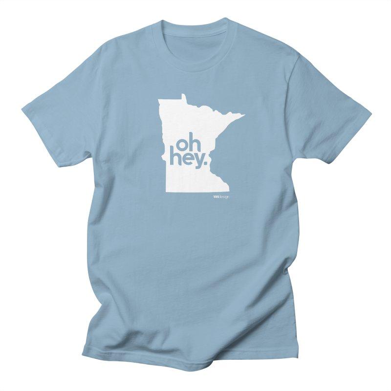 Oh Hey : Minnesota (White) Men's Regular T-Shirt by 144design