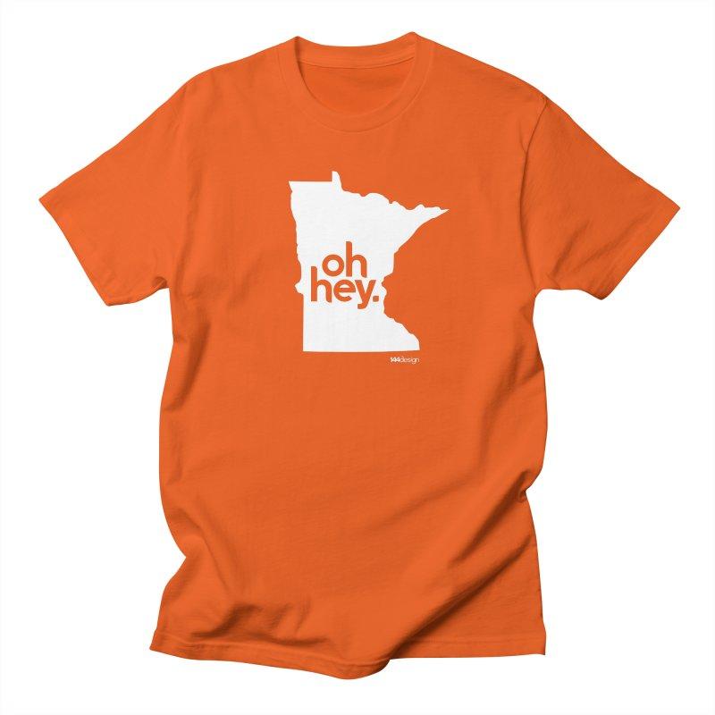 Oh Hey : Minnesota (White) Women's Regular Unisex T-Shirt by 144design