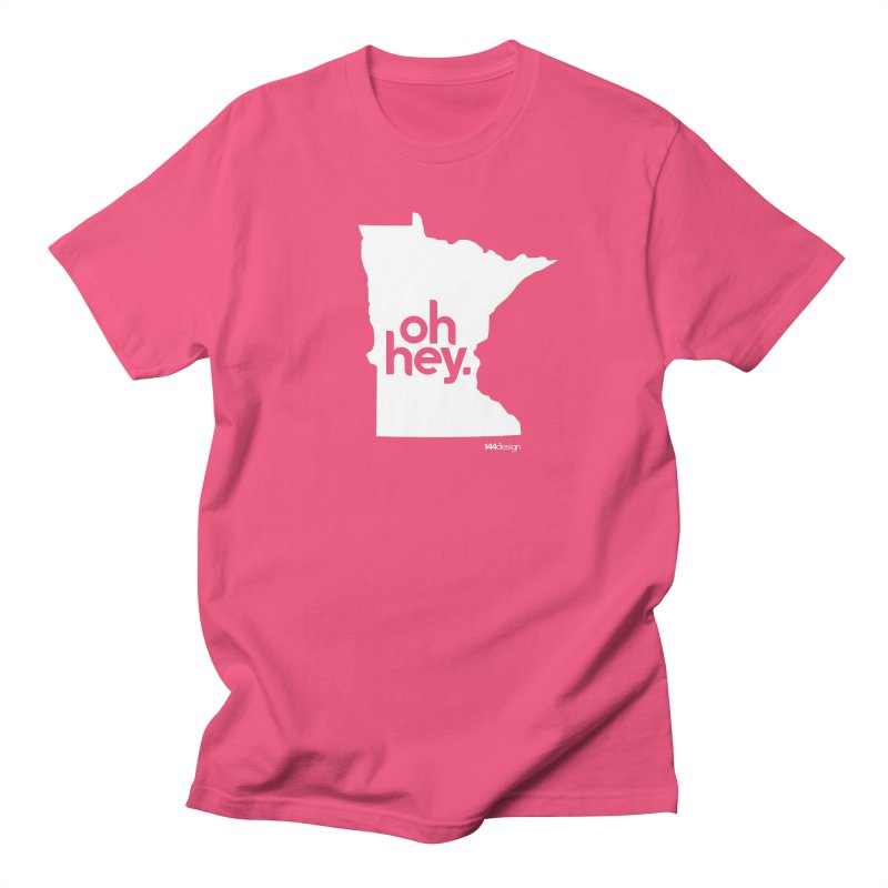 Oh Hey : Minnesota (White) Women's Regular Unisex T-Shirt by 144design