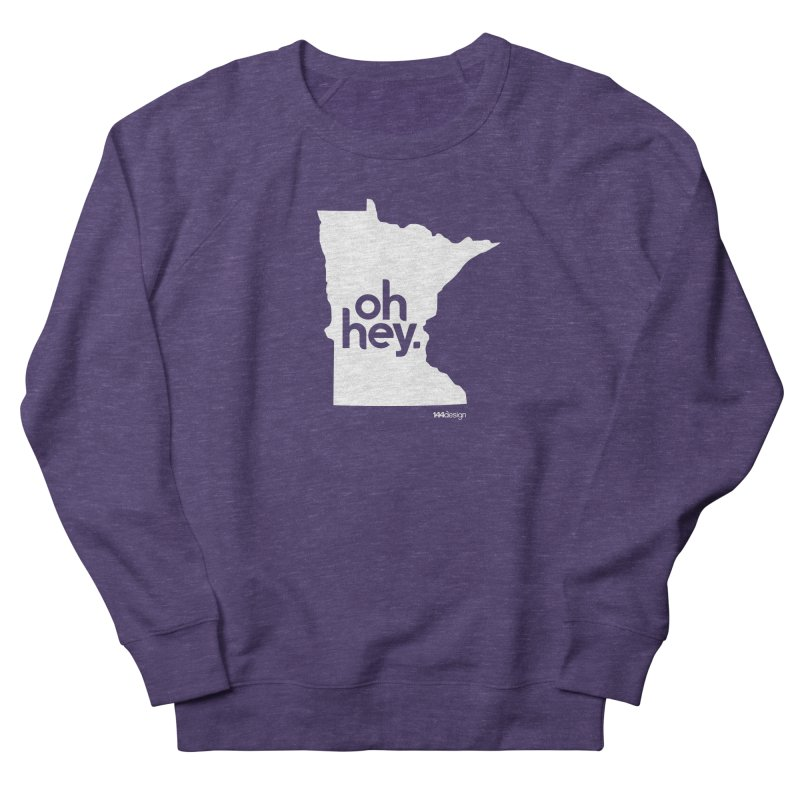 Oh Hey : Minnesota (White) Men's French Terry Sweatshirt by 144design