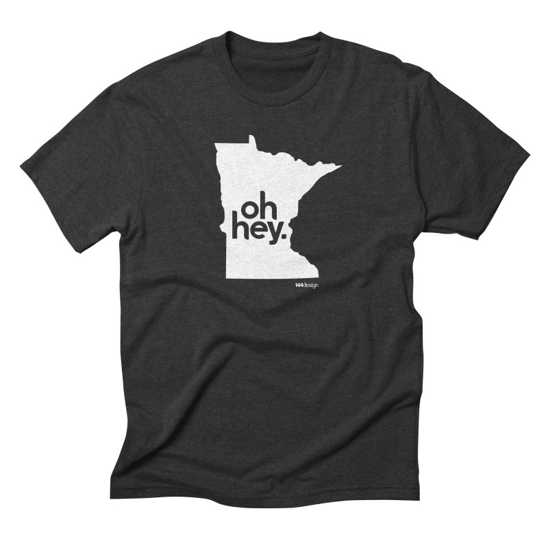 Oh Hey : Minnesota (White) Men's Triblend T-Shirt by 144design