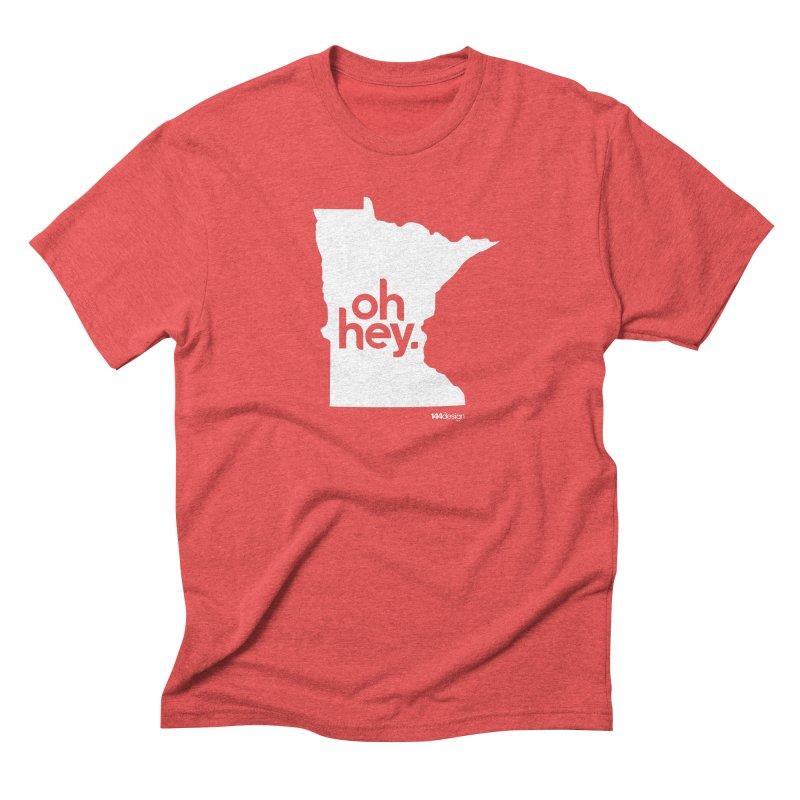 Oh Hey : Minnesota (White) Men's Triblend T-Shirt by 144design