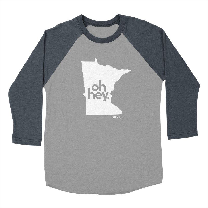 Oh Hey : Minnesota (White) in Women's Baseball Triblend T-Shirt Navy Sleeves by 144design