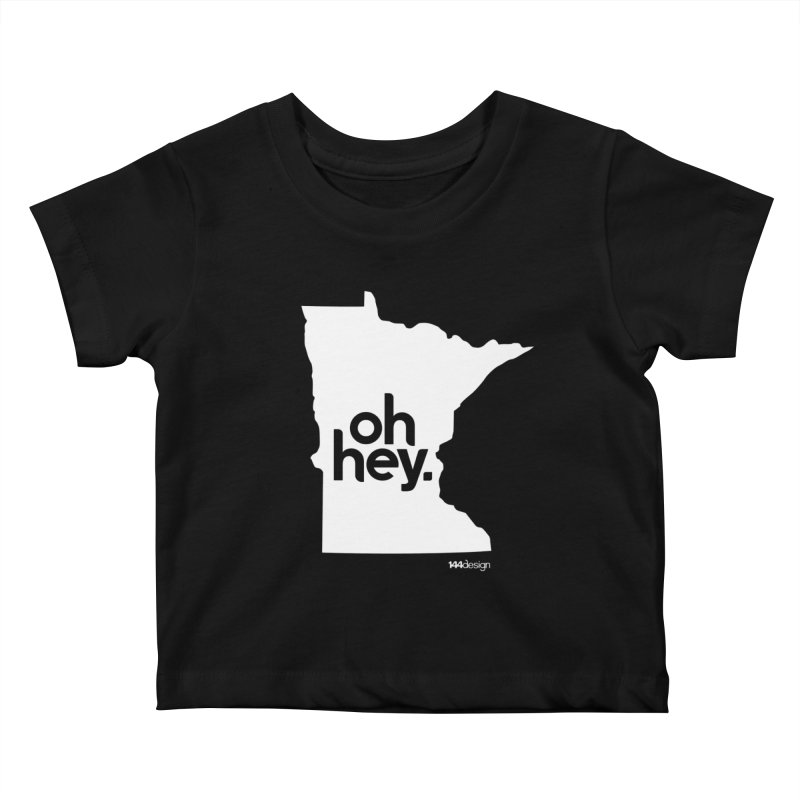 Oh Hey : Minnesota (White) Kids Baby T-Shirt by 144design