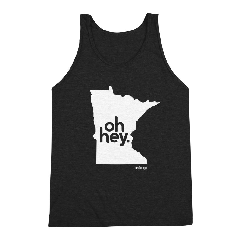 Oh Hey : Minnesota (White) Men's Triblend Tank by 144design