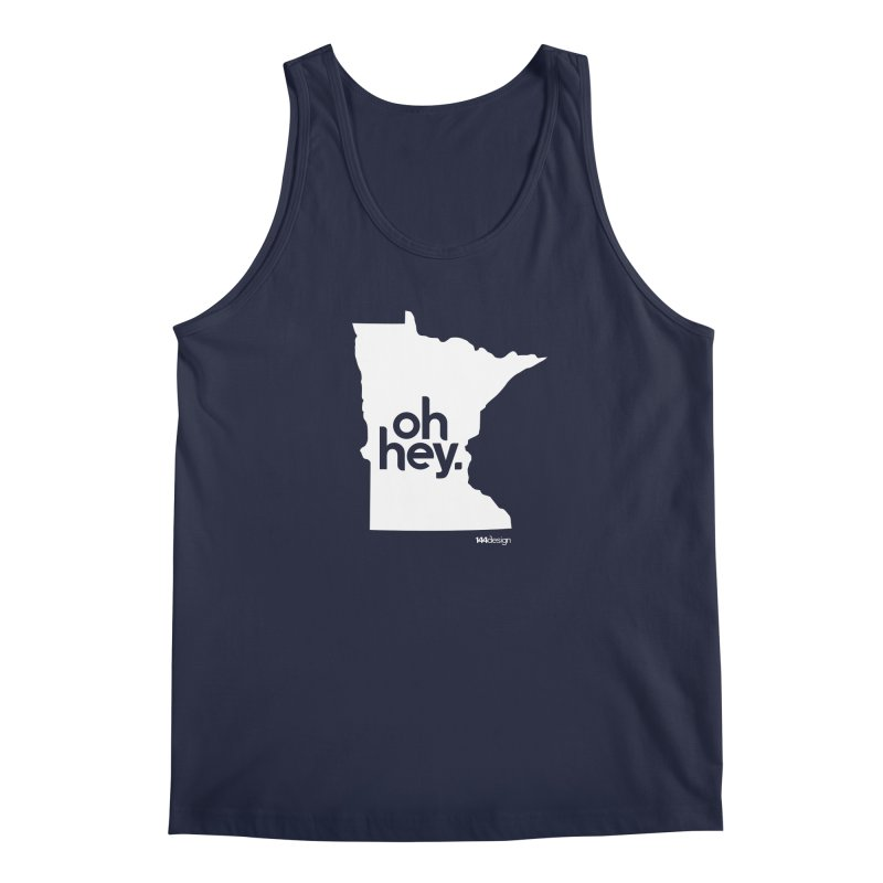 Oh Hey : Minnesota (White) Men's Regular Tank by 144design
