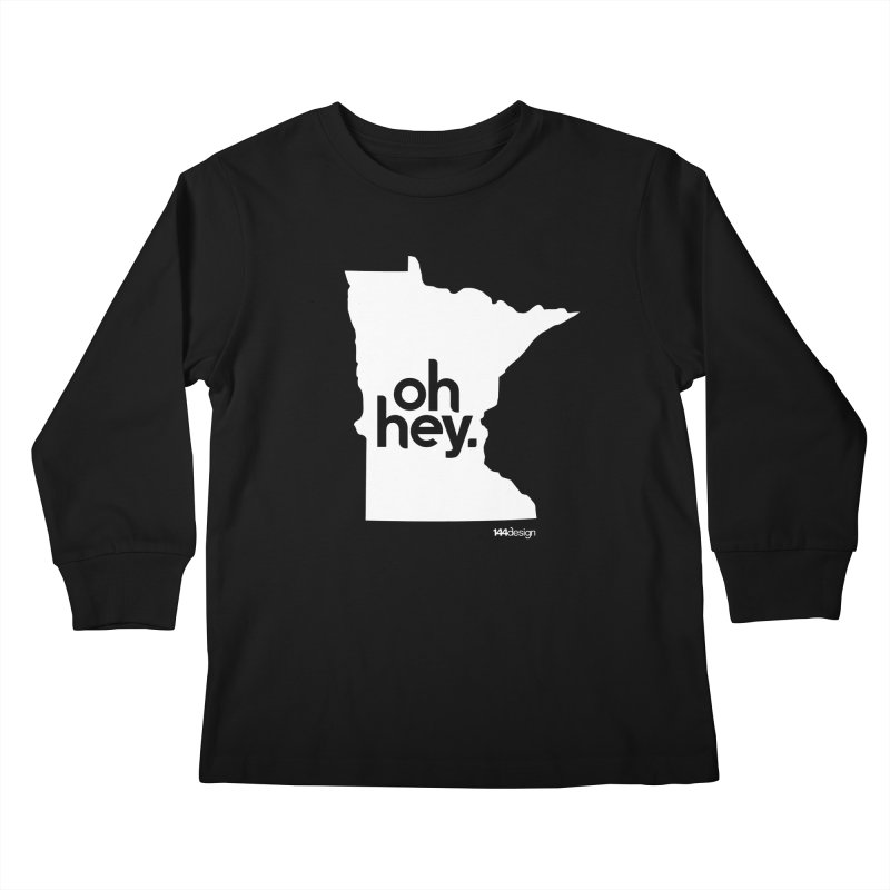 Oh Hey : Minnesota (White) Kids Longsleeve T-Shirt by 144design