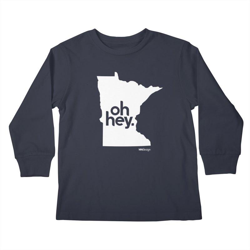 Oh Hey : Minnesota (White) Kids Longsleeve T-Shirt by 144design