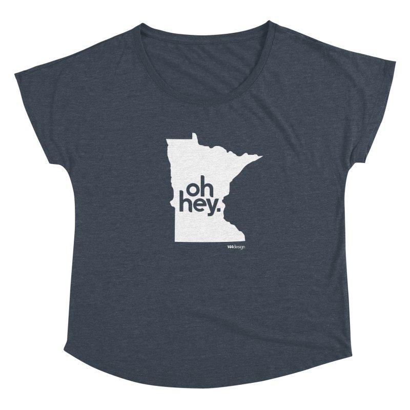 Oh Hey : Minnesota (White) Women's Scoop Neck by 144design