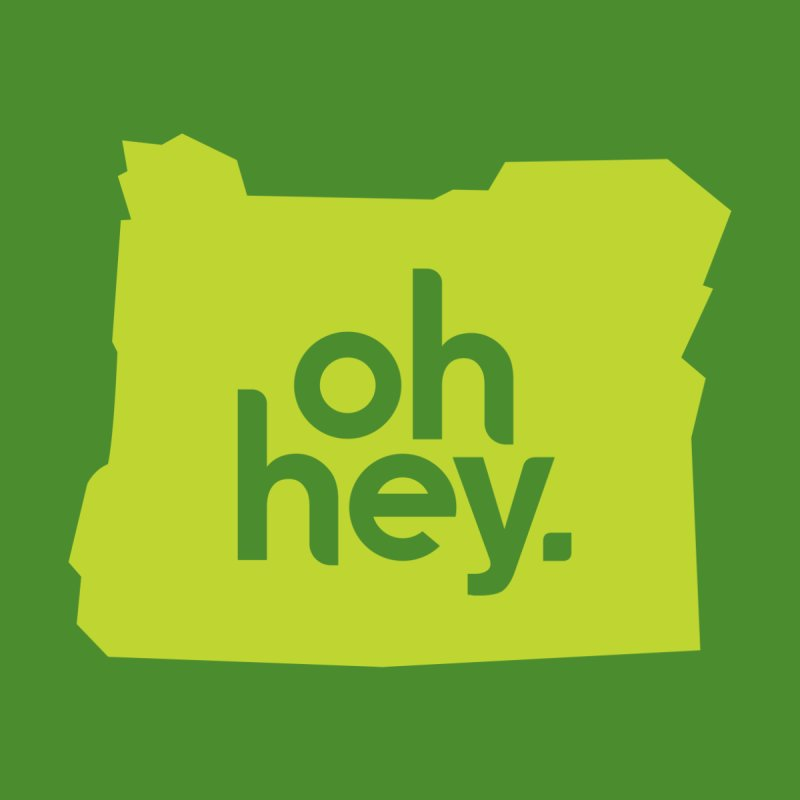Oh Hey : Oregon Women's Pullover Hoody by 144design