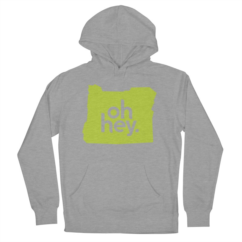 Oh Hey : Oregon Women's French Terry Pullover Hoody by 144design