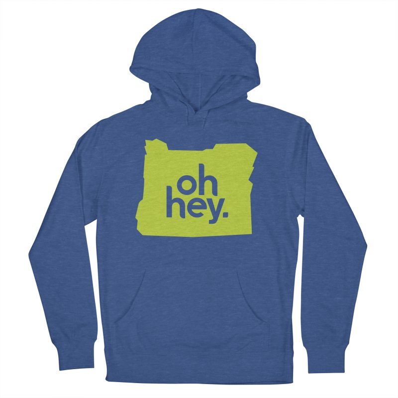 Oh Hey : Oregon Men's French Terry Pullover Hoody by 144design