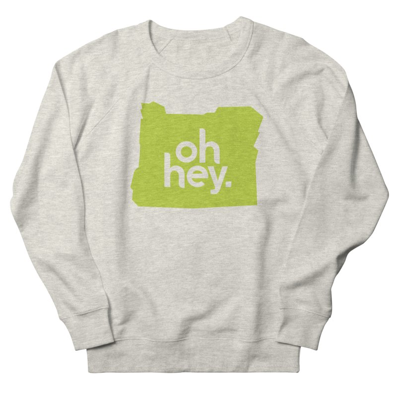 Oh Hey : Oregon Men's Sweatshirt by 144design