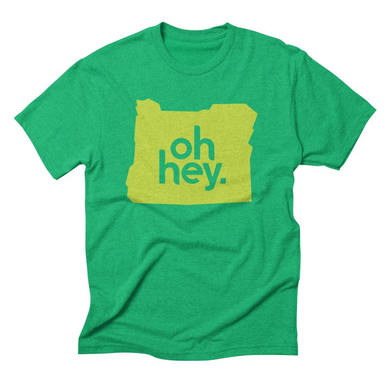 Oh Hey : Oregon Men's Triblend T-Shirt by 144design