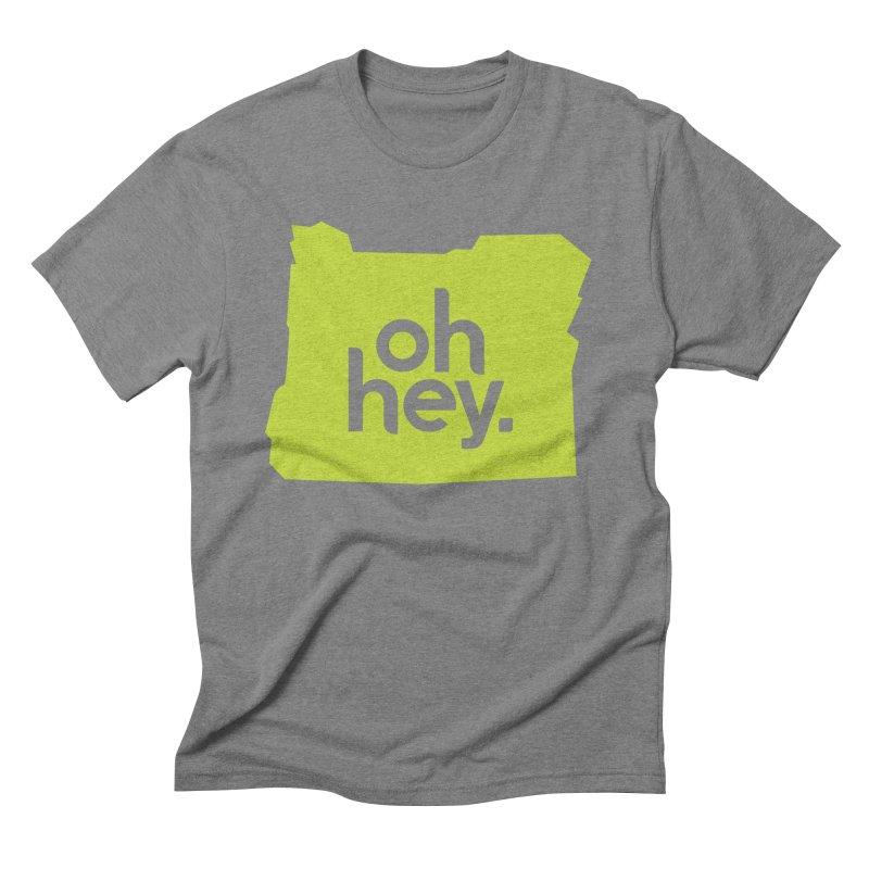 Oh Hey : Oregon Men's Triblend T-shirt by 144design
