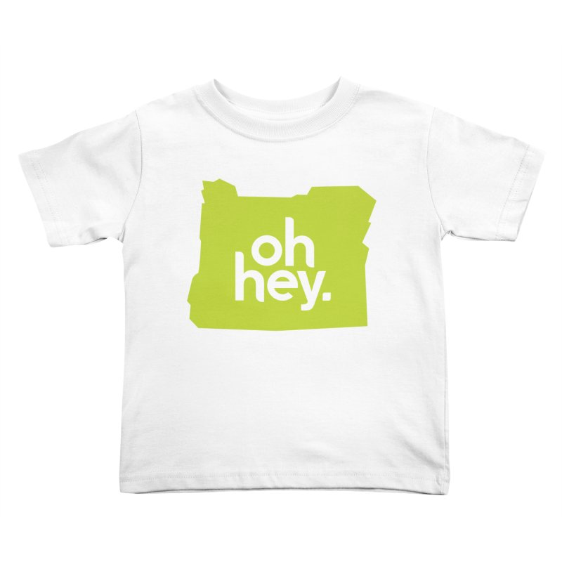 Oh Hey : Oregon Kids Toddler T-Shirt by 144design