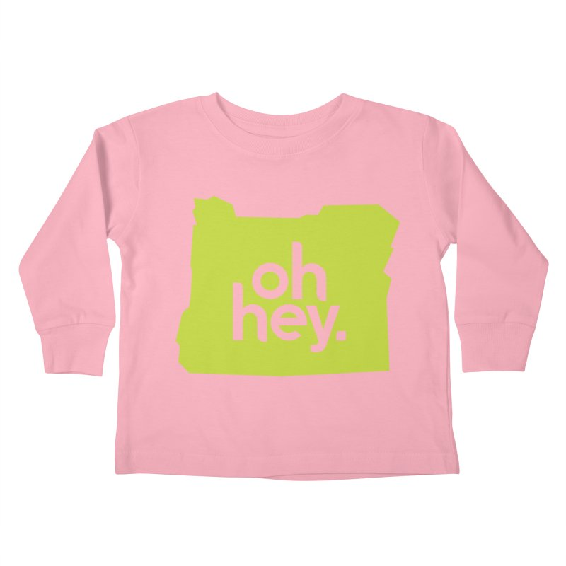 Oh Hey : Oregon Kids Toddler Longsleeve T-Shirt by 144design