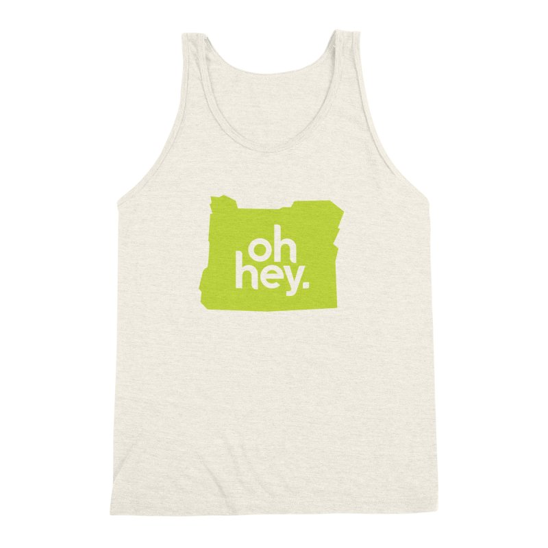 Oh Hey : Oregon Men's Triblend Tank by 144design