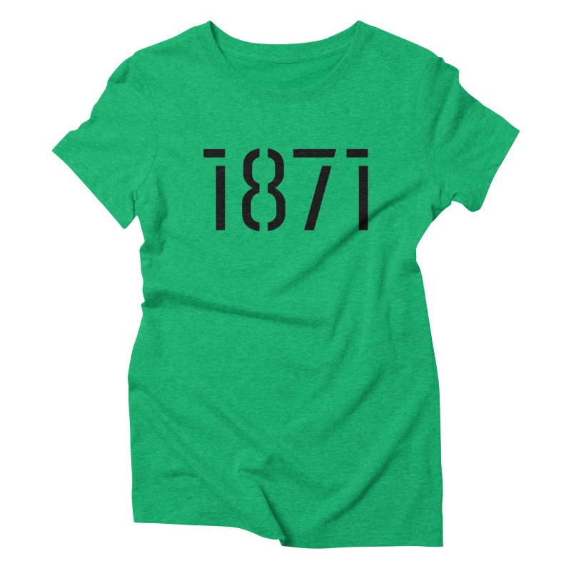 The Stencil Women's Triblend T-Shirt by 1871's Shop