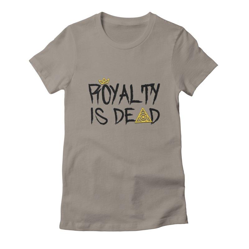Royalty Is Dead - Light Women's T-Shirt by 90FIVE