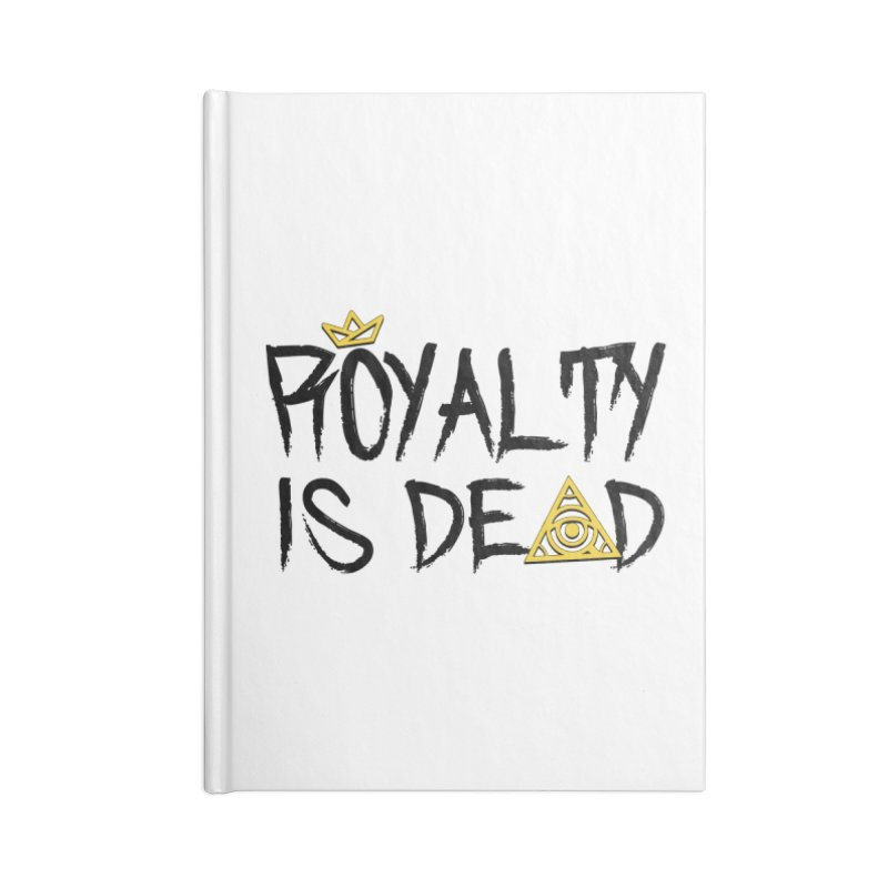Royalty Is Dead - Light Accessories Notebook by 90FIVE