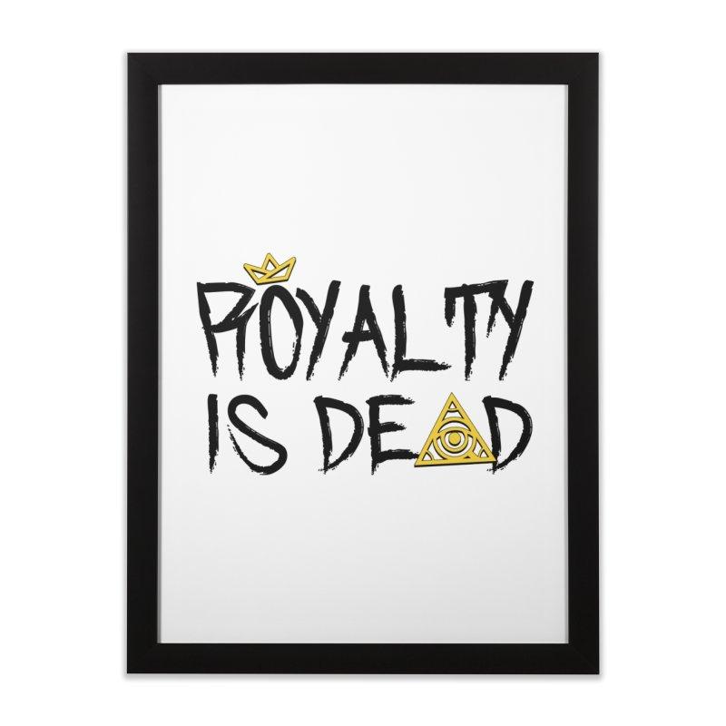Royalty Is Dead - Light Home Framed Fine Art Print by 90FIVE