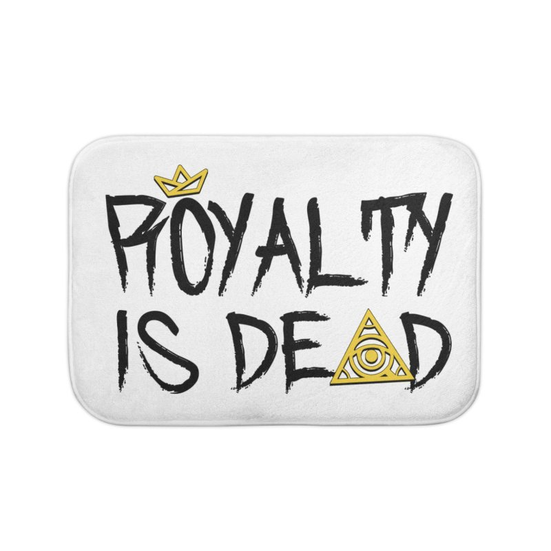 Royalty Is Dead - Light Home Bath Mat by 90FIVE