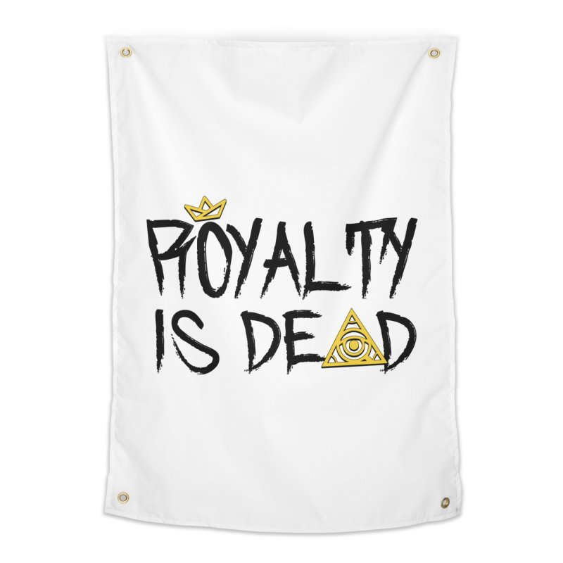 Royalty Is Dead - Light Home Tapestry by 90FIVE