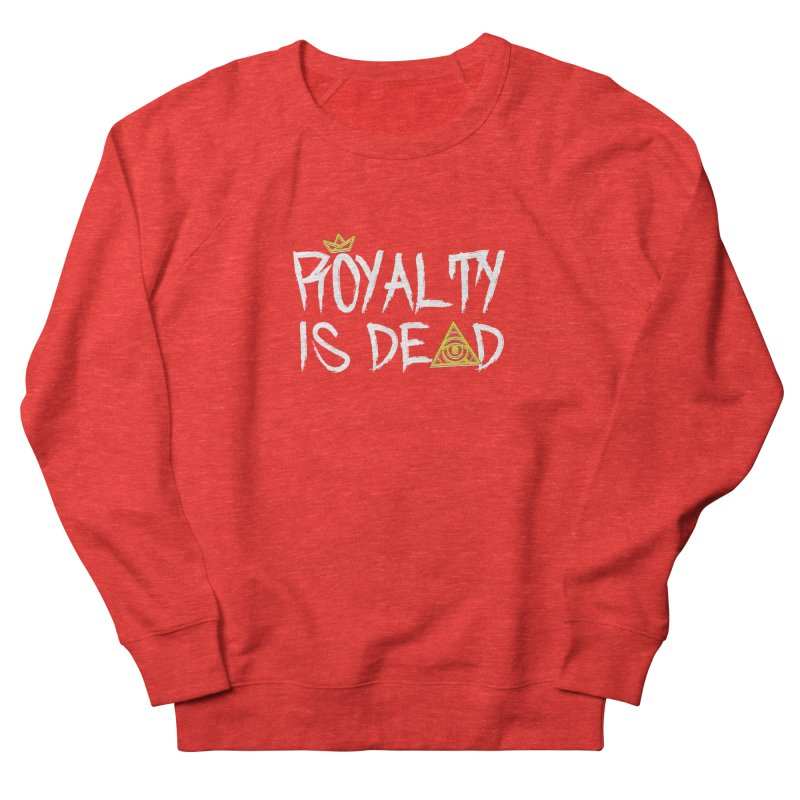 Royalty Is Dead - Dark Women's Sweatshirt by 90FIVE
