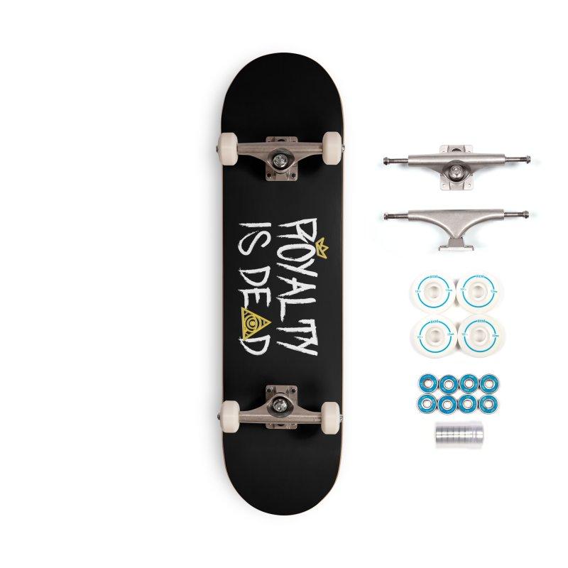 Royalty Is Dead - Dark Accessories Skateboard by 90FIVE