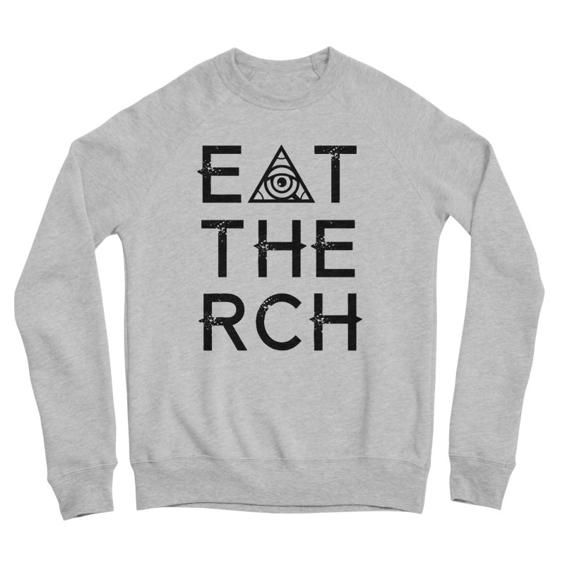 Eat The Rich - Light Men's Sweatshirt by 90FIVE