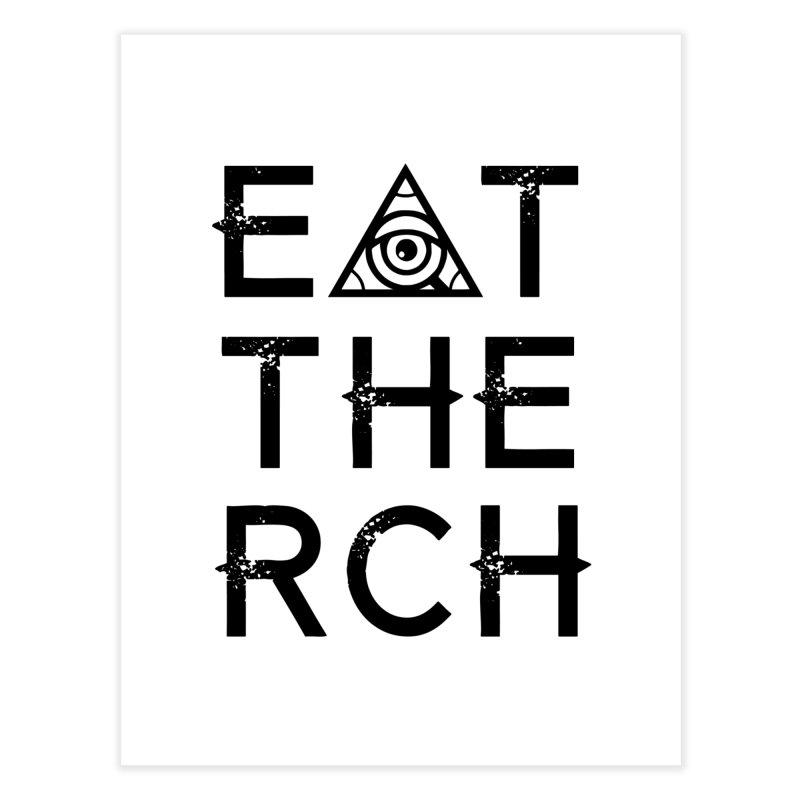 Eat The Rich - Light Home Fine Art Print by 90FIVE