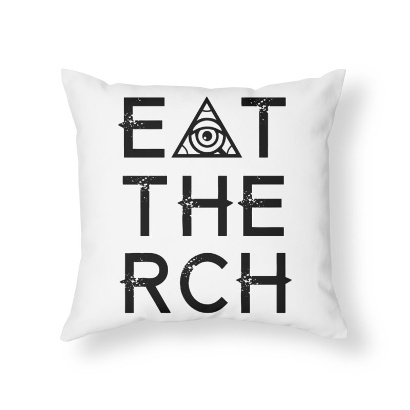 Eat The Rich - Light Home Throw Pillow by 90FIVE