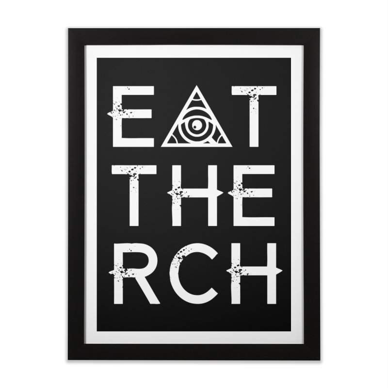 Eat The Rich - Dark Home Framed Fine Art Print by 90FIVE