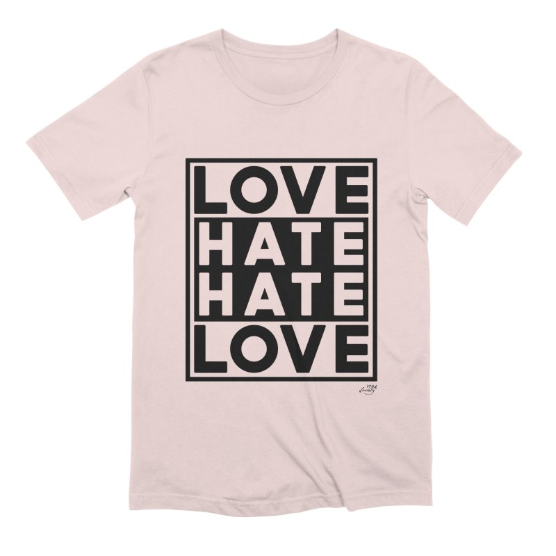Love Hate Hate Love Men's T-Shirt by 90FIVE
