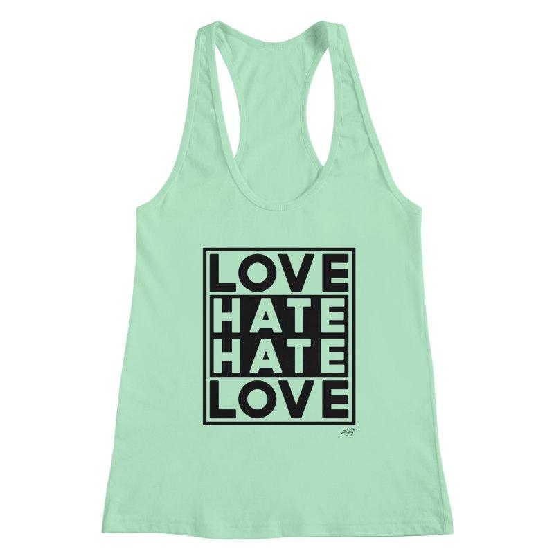 Love Hate Hate Love Women's Tank by 90FIVE