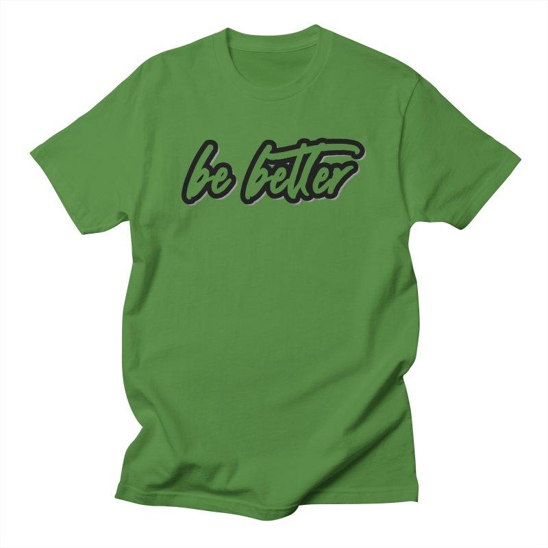 Be Better - Light Women's T-Shirt by 90FIVE