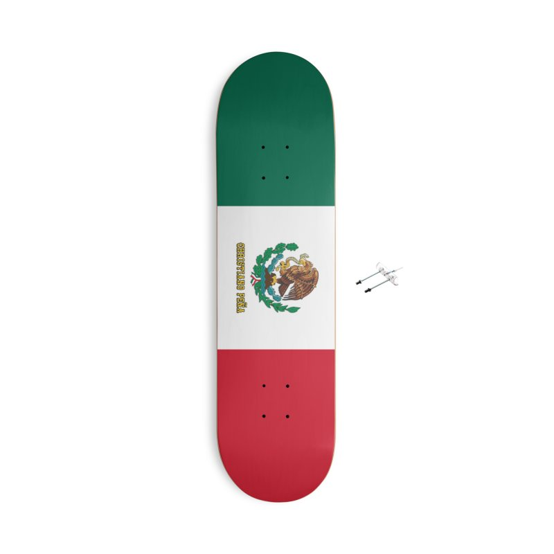 Viva Mexico - Christiano Peña Pro Model Skateboard Accessories Skateboard by 90FIVE