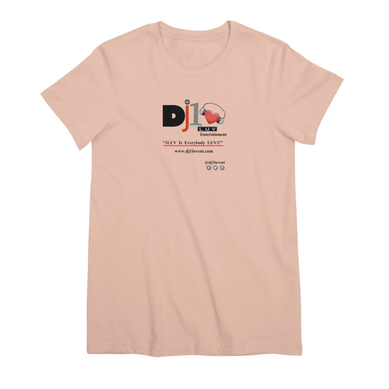 DJ1LUV Merch Women's Premium T-Shirt by 1LUVMerch's Artist Shop