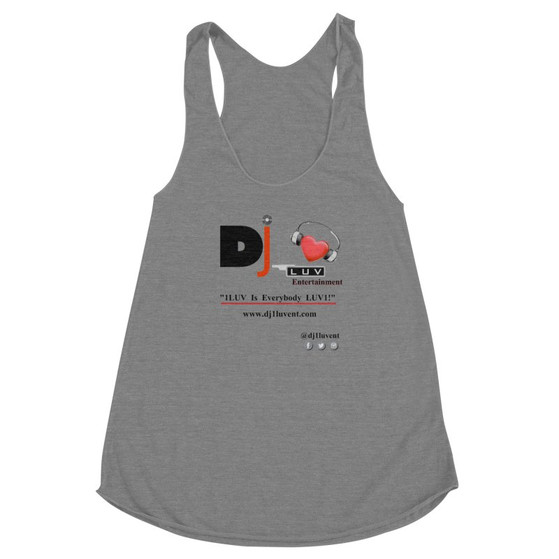 DJ1LUV Merch Women's Racerback Triblend Tank by 1LUVMerch's Artist Shop