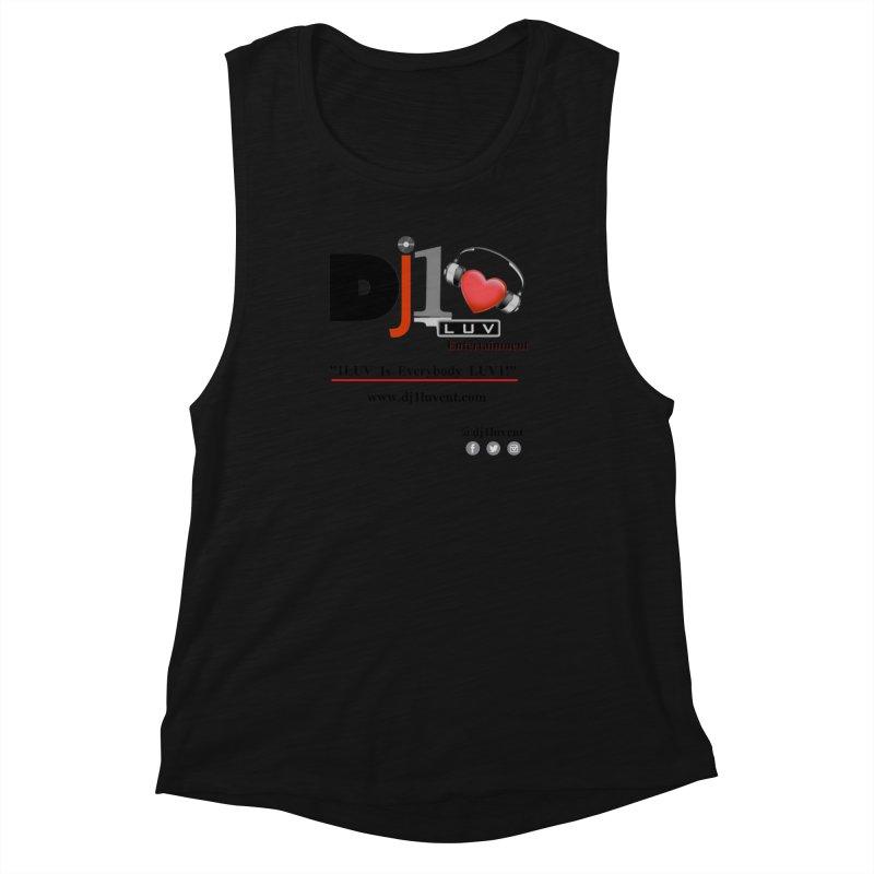 DJ1LUV Merch Women's Muscle Tank by 1LUVMerch's Artist Shop